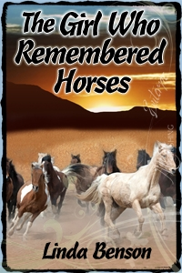 The Girl Who Remembered Horses, Young Adult novel, Linda Benson