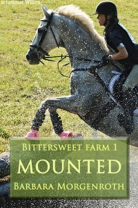 Bittersweet Farm's 1st novel, Mounted